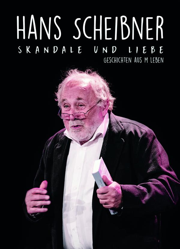 Hans-Scheibner_Skandale-und-Liebe